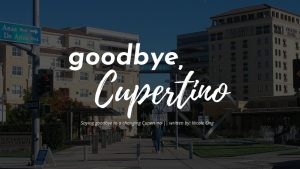 Goodbye, Cupertino