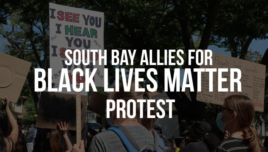 South Bay allies stand in solidarity with Black Lives Matter
